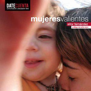 Mujeres Valientes, de DateCuenta